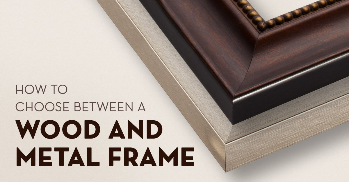 To To Choose Between A Wood And Metal Frame